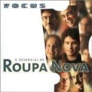 Focus - O Essencial De Roupa Nova