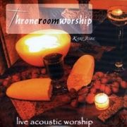 Throneroom Worship: Live Acoustic Worship