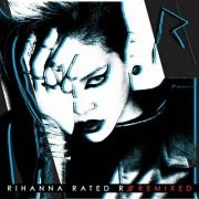 Rated R: Remixes