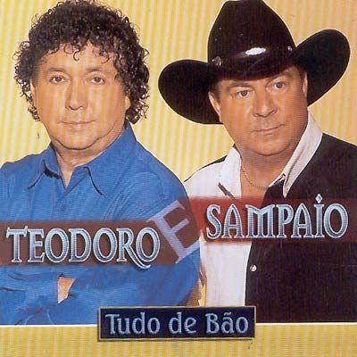 Teodoro e Sampaio  - Tudo de B�o