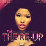Pink Friday  Roman Reloaded : The Re-up