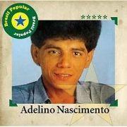 20 Supersucessos - Adelino Nascimento