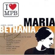 I Love MPB: Maria Bethnia