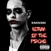 Eminem - Return of the psycho