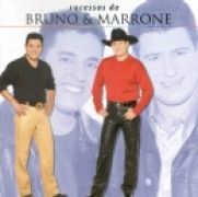 Sucessos De Bruno & Marrone