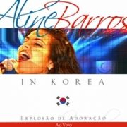Aline Barros in Coreia