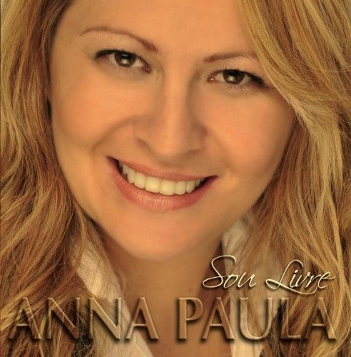 Anna Paula - Sou Livre 2011