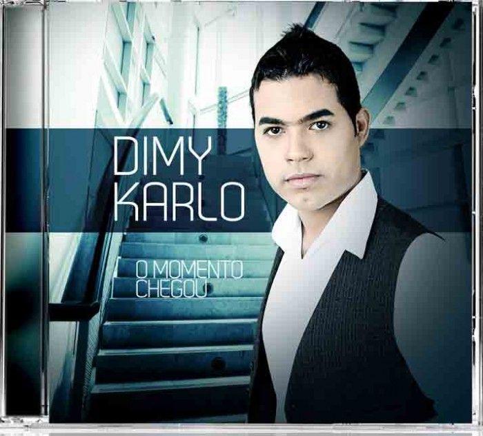 Dimy Karlo - O Momento Chegou - 2011