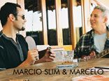 Marcio Slim &amp; Marcelo 